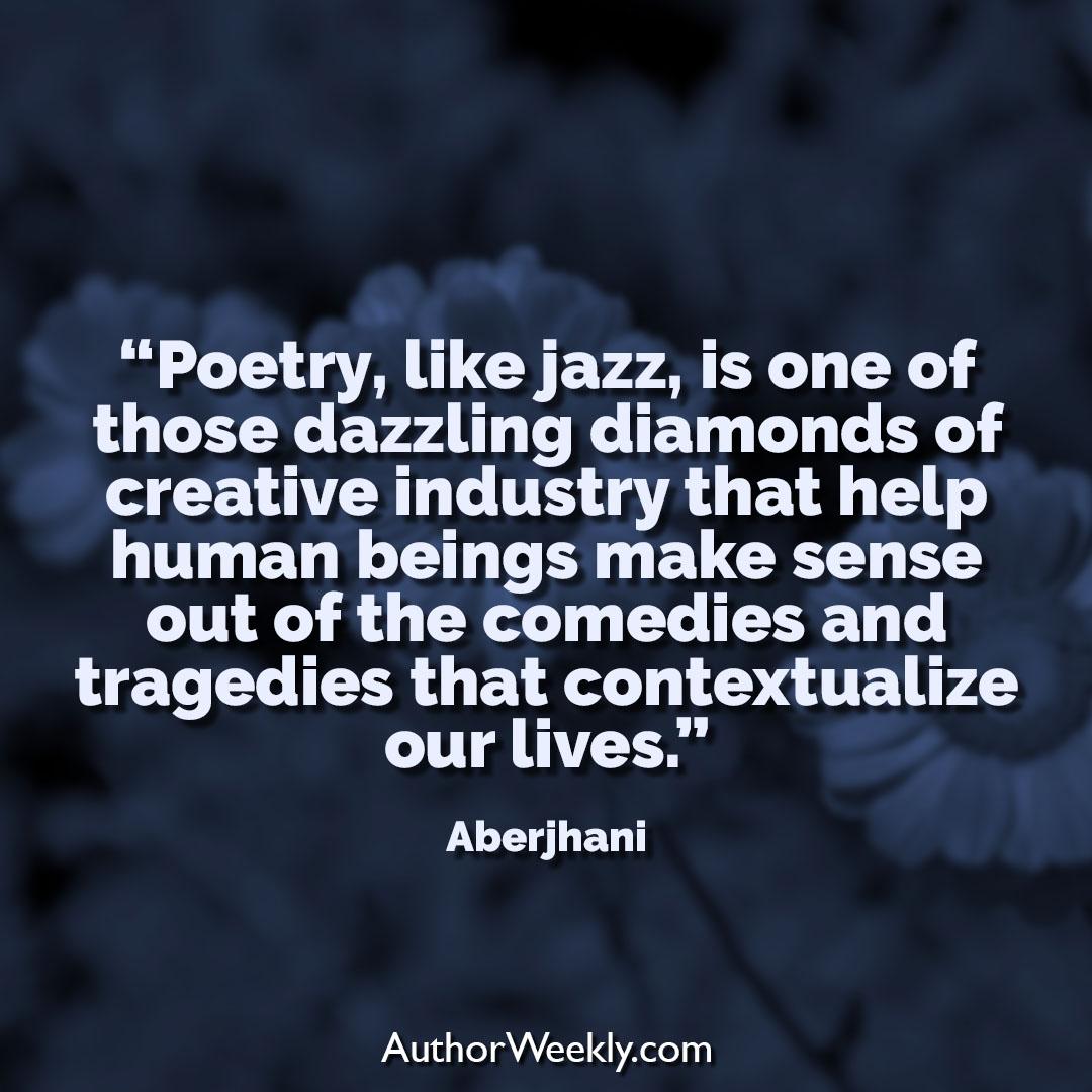 Aberjhani Creativity Quote Poetry Jazz