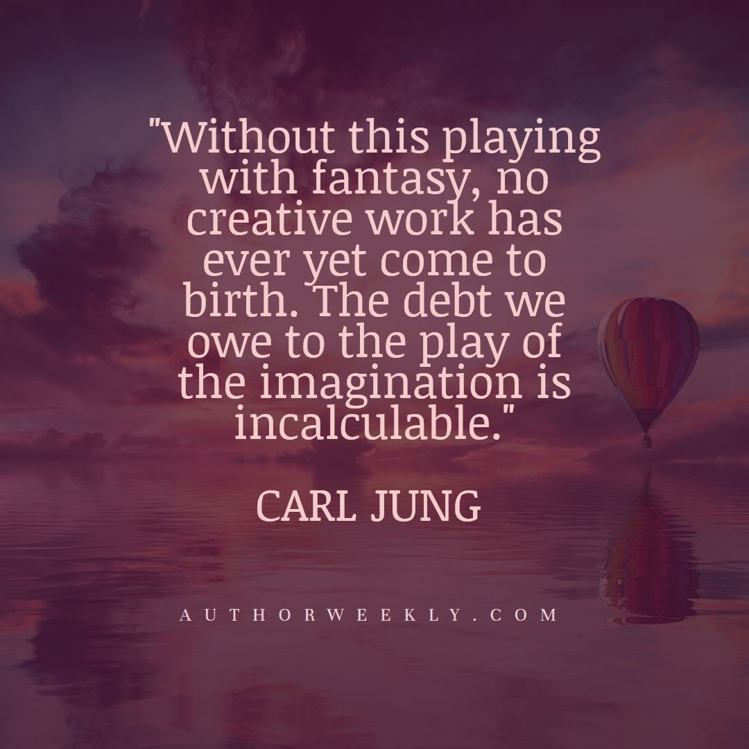 Carl Jung Creativity Quote Playing With Fantasy