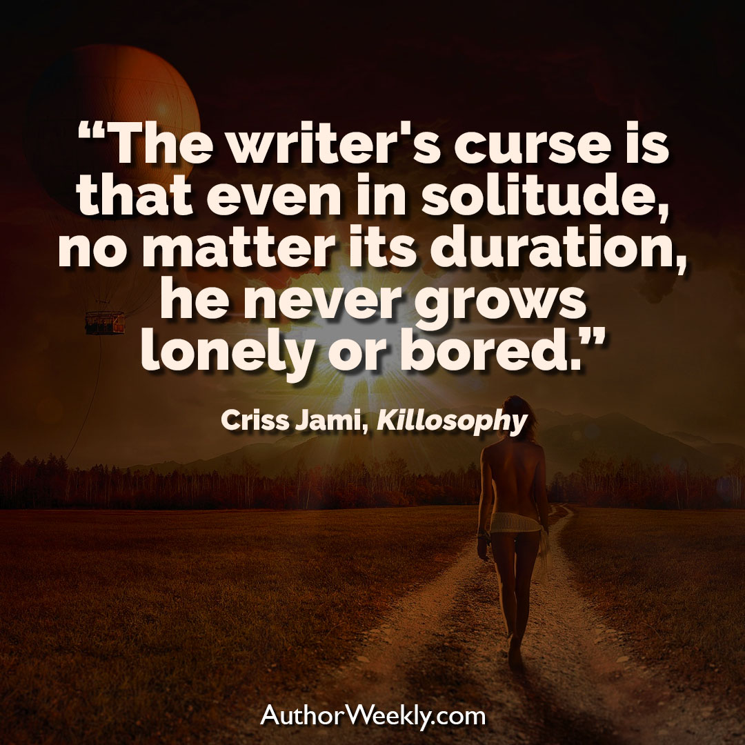 Criss Jami Creativity Quote The Writer's Curse