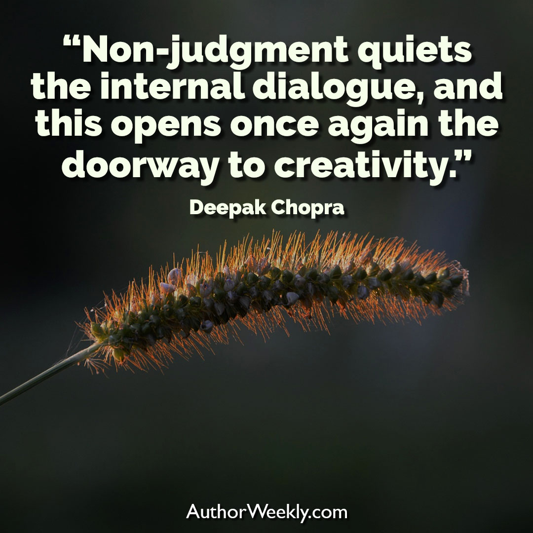Deepak Chopra Creativity Quote Non-Judgment