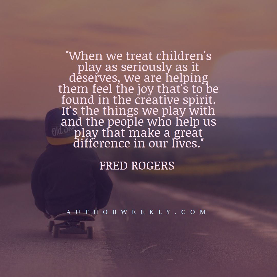 Fred Rogers Creativity Quote Children's Play