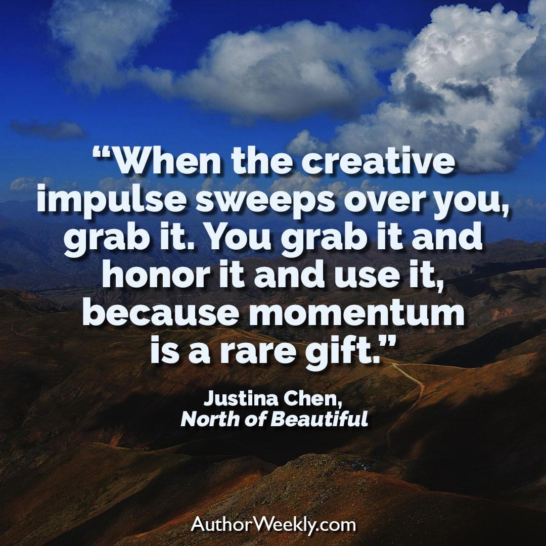 Justina Chen Creativity Quote Creative Impulse
