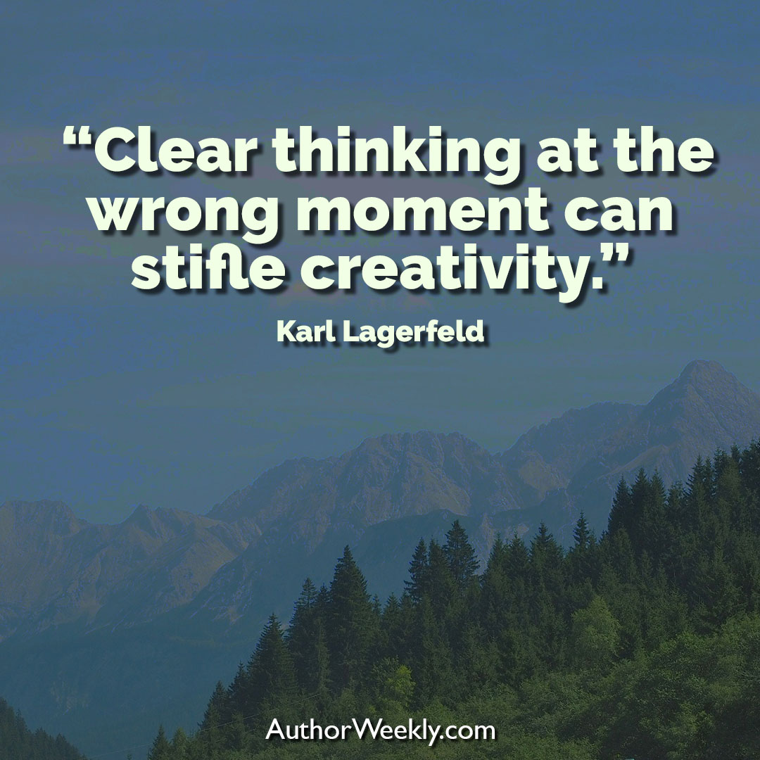 Karl Lagerfeld Creativity Quote Clear Thinking