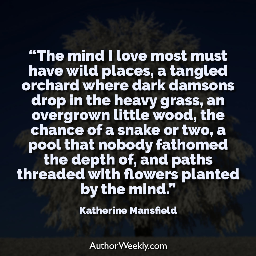 Katherine Mansfield Creativity Quote Wild Places