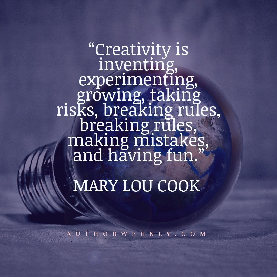 Mary Lou Cook Creativity Quote Making Mistakes and Having Fun