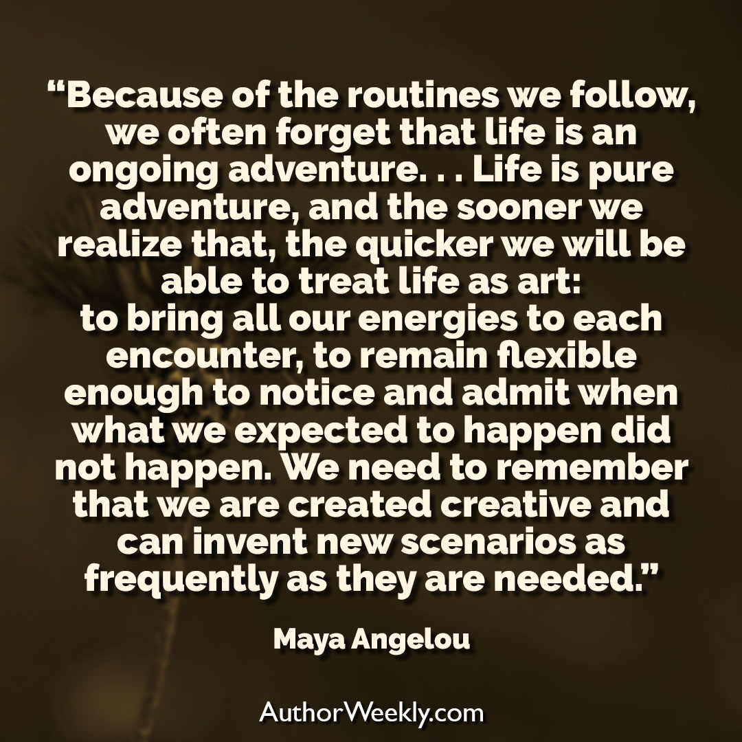 Maya Angelou Writing Quote Routines