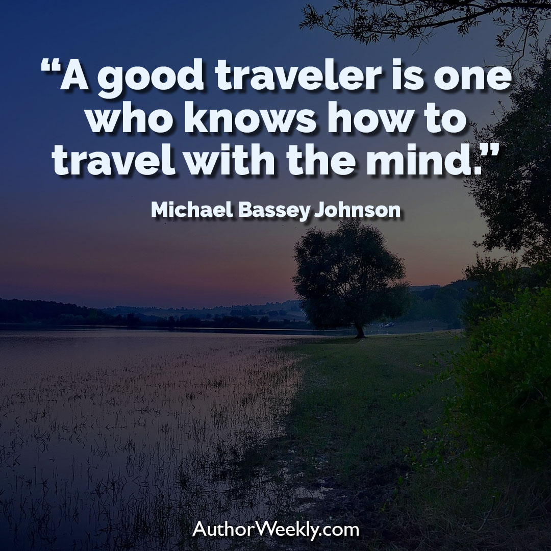 Michael Bassey Johnson Creativity Quote Traveler
