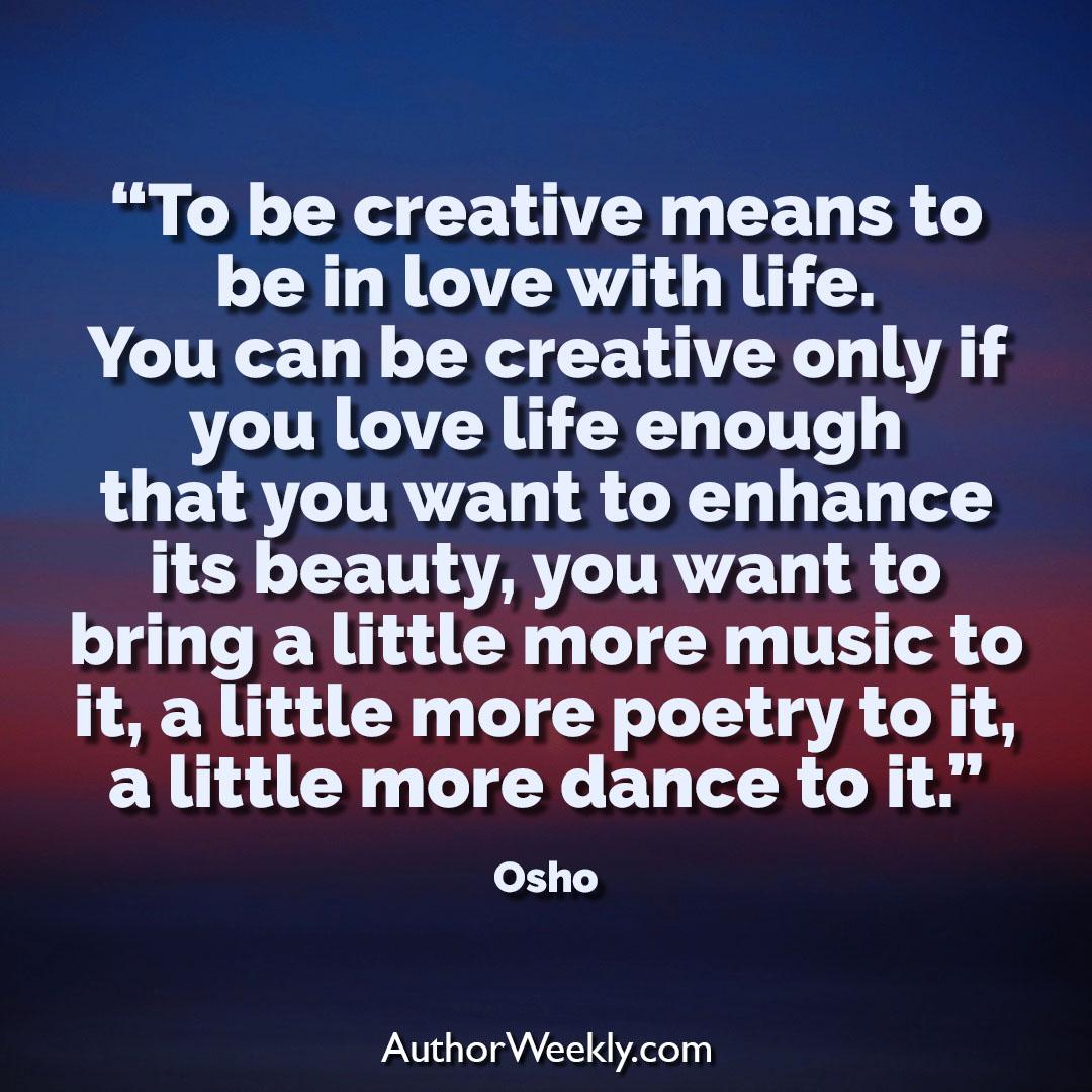 Osho Creativity Quote To Be Creative