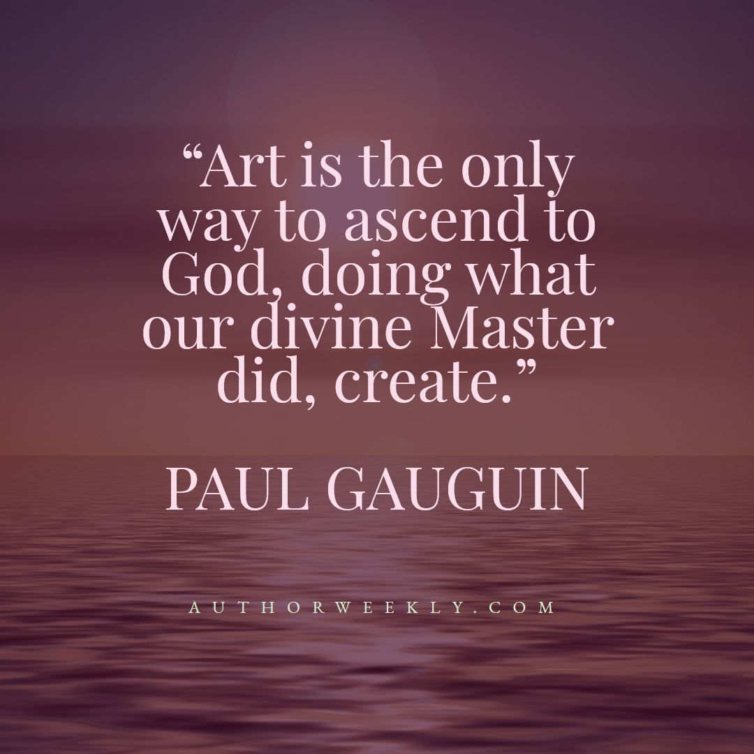 Paul Gauguin Creativity Quote God