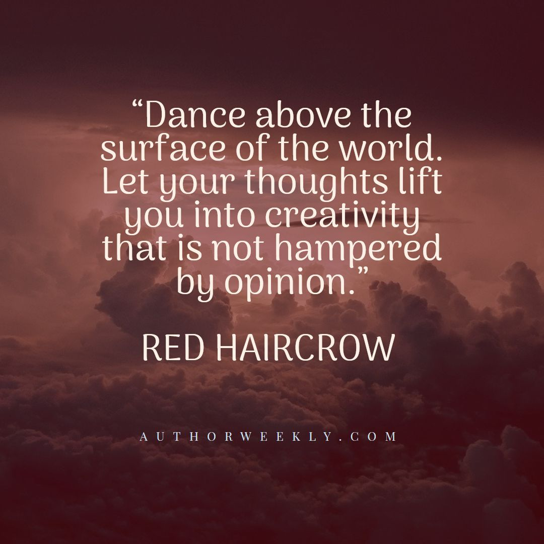Red Haircrow Creativity Quote Dance Above the Surface