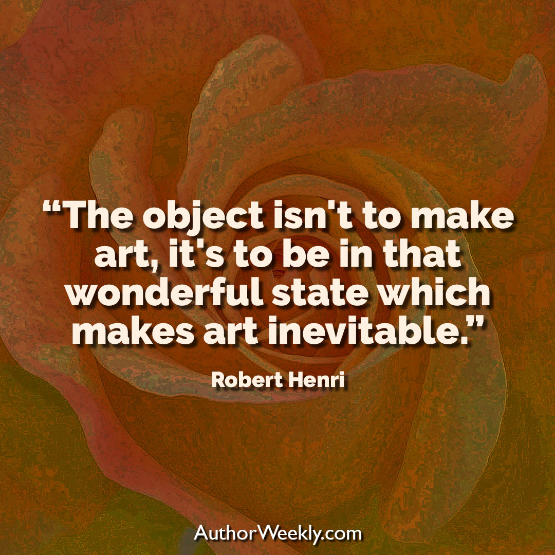 Robert Henri Creativity Quote That Magical State