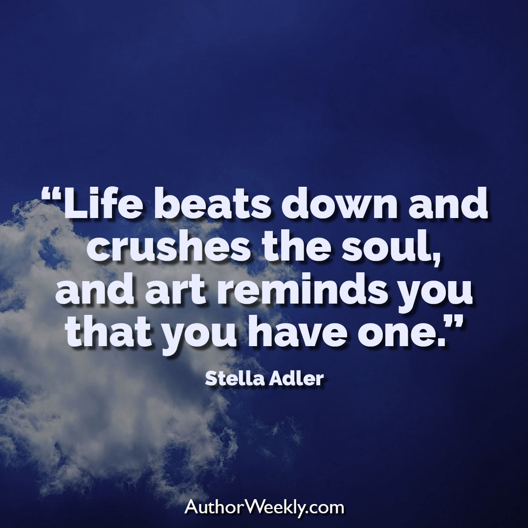 Stella Adler Creativity Quote Art Reminds You