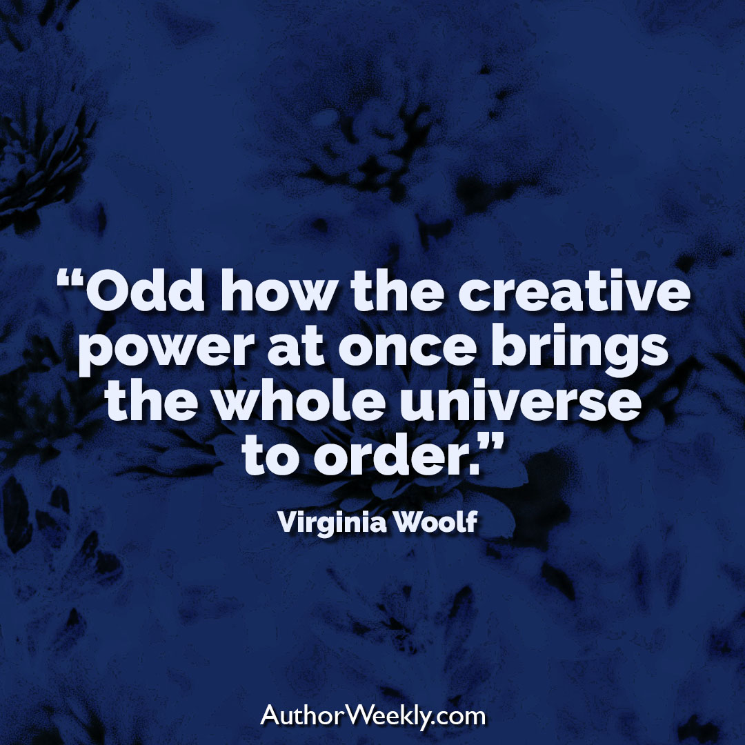 Virginia Woolf Creativity Quote Universe to Order