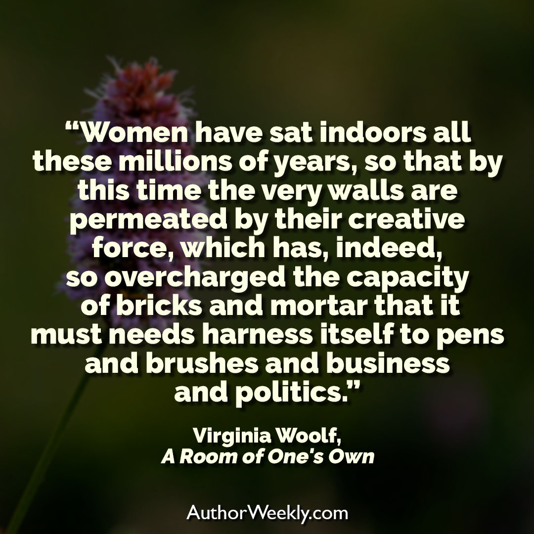 Virginia Woolf Creativity Quote Women Have Sat Indoors