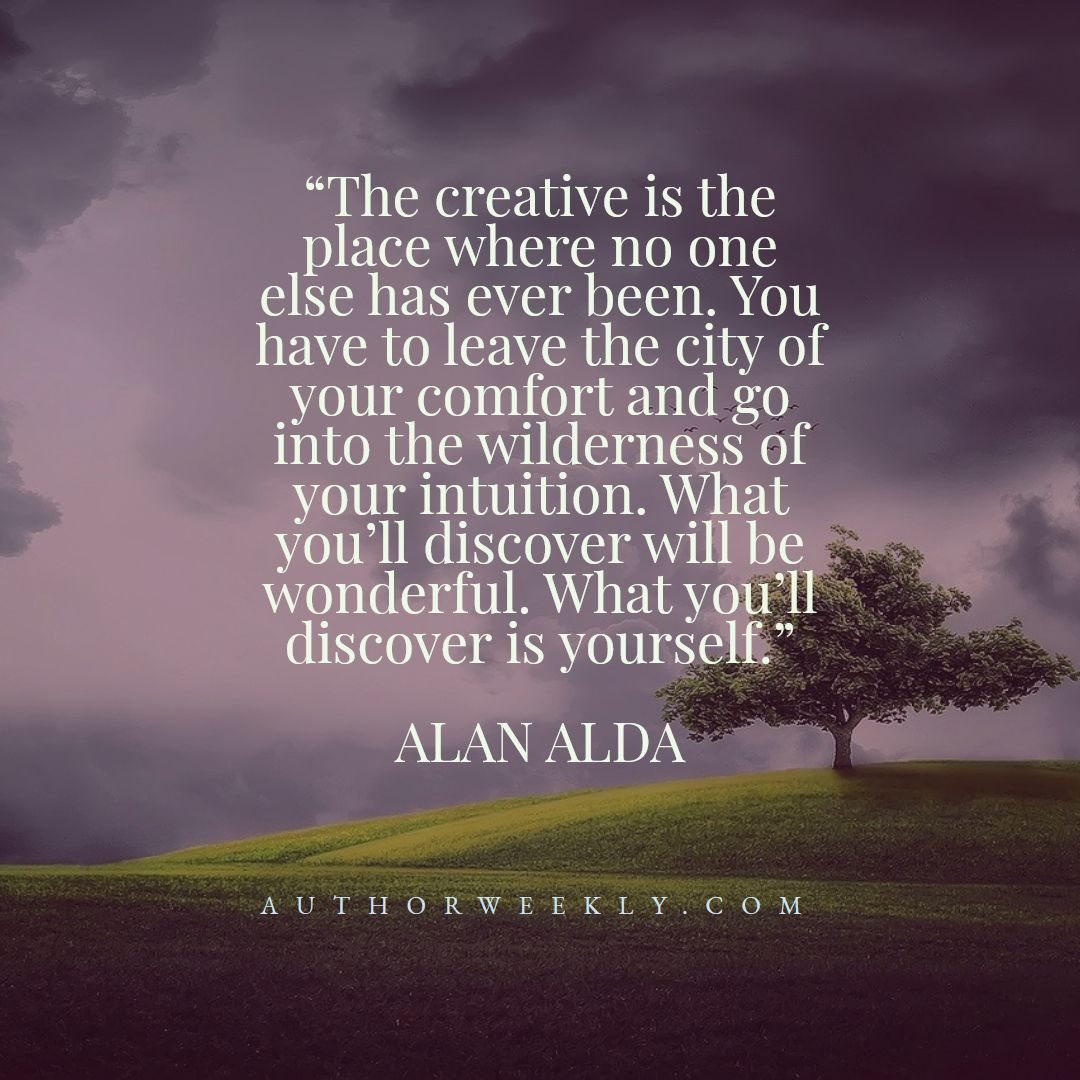 Alan Alda Creativity Quote Discover Yourself