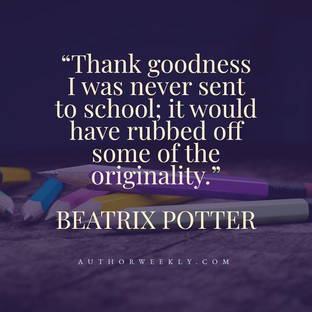 Beatrix Potter Creativity Quote School