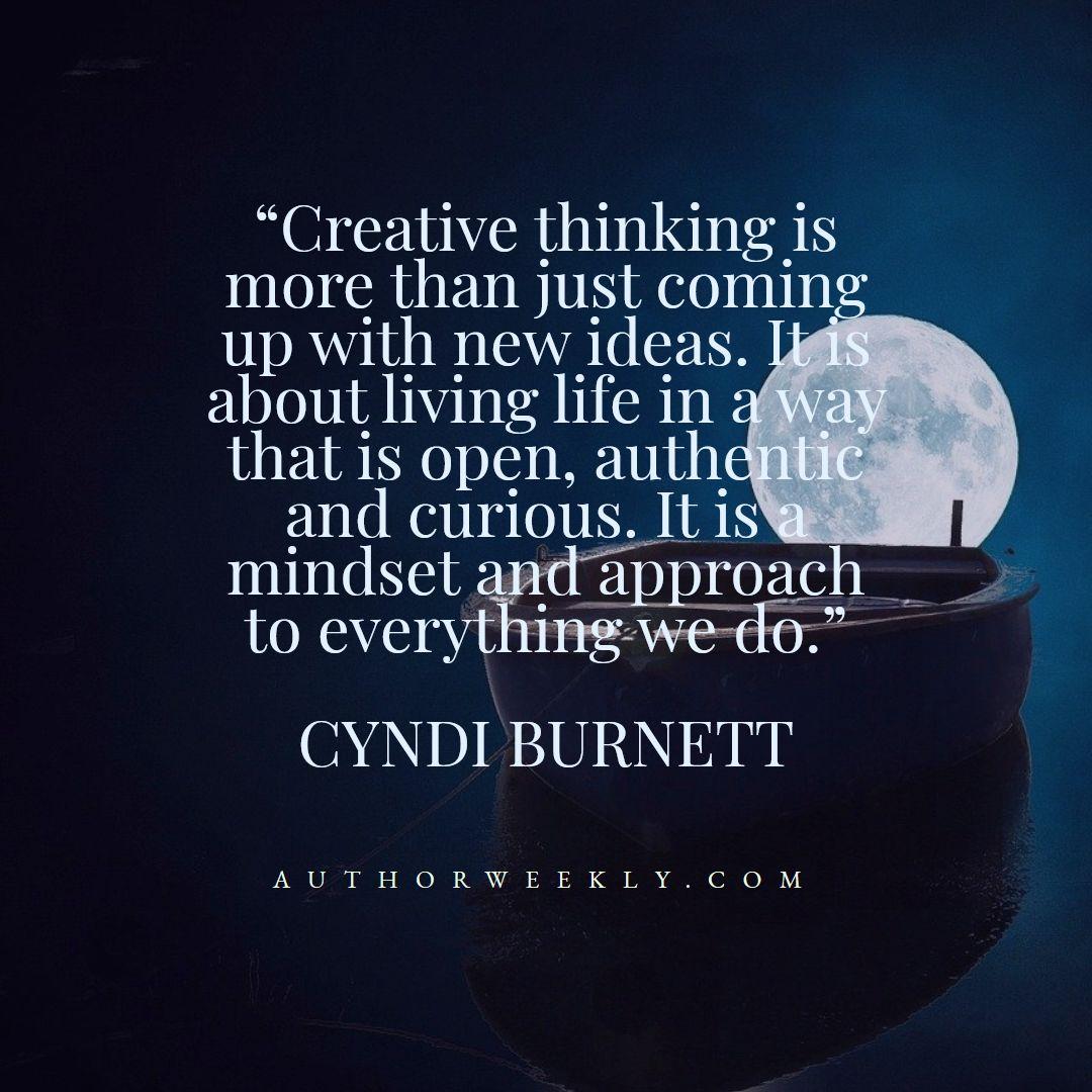 Cyndi Burnett Creativity Quote Mindset