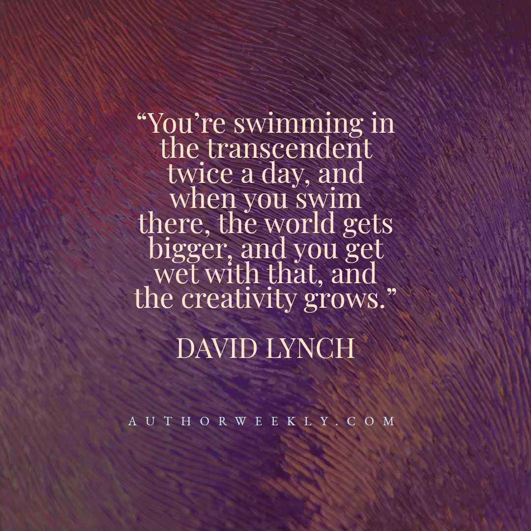 David Lynch Creativity Quote Swimming in the Transcendent