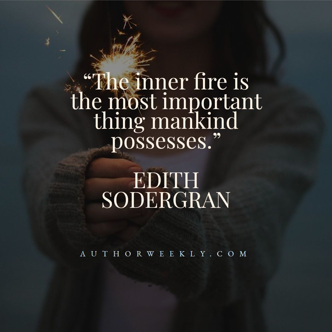 Edith Sodergran Creativity Quote Inner Fire