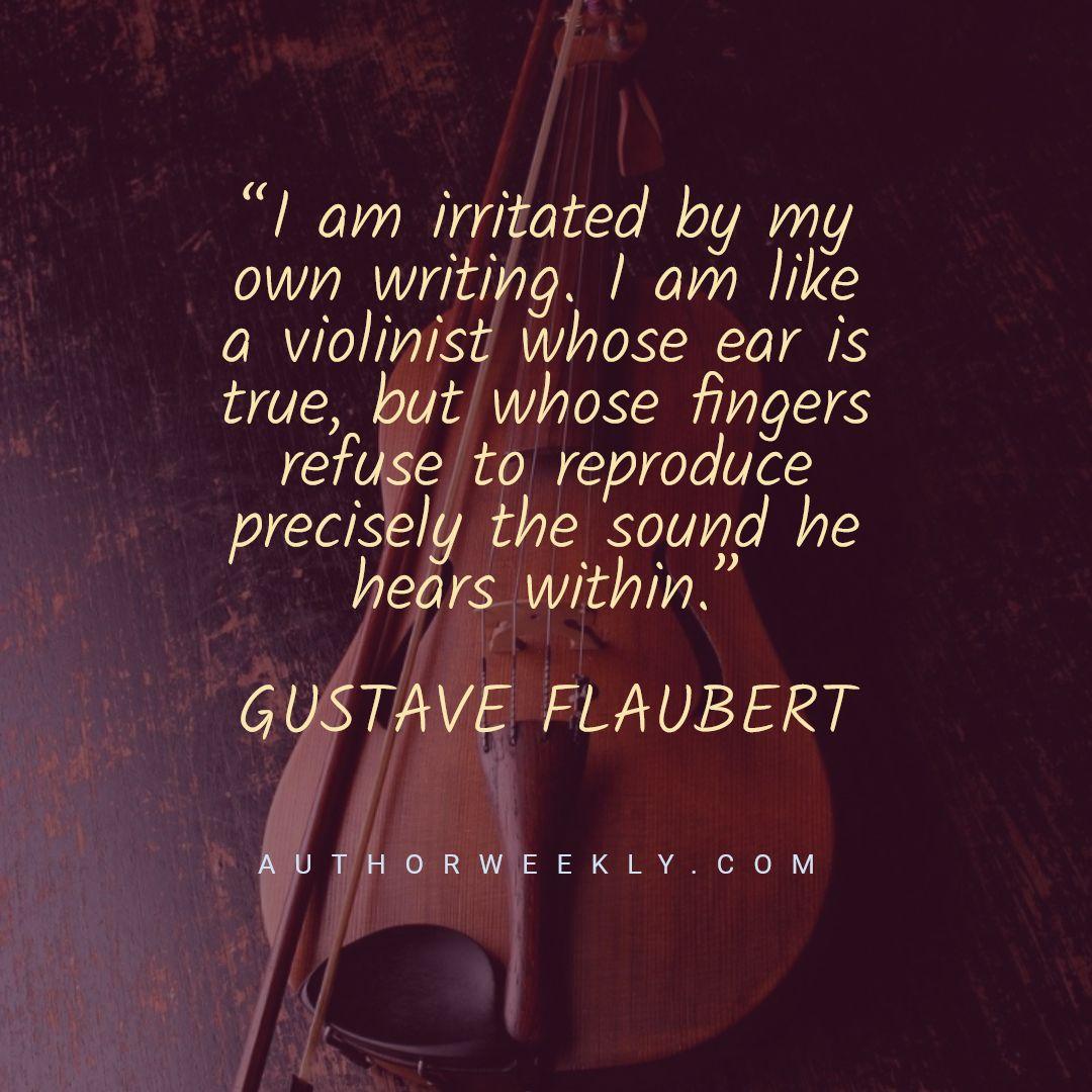 Gustave Flaubert Writing Quote