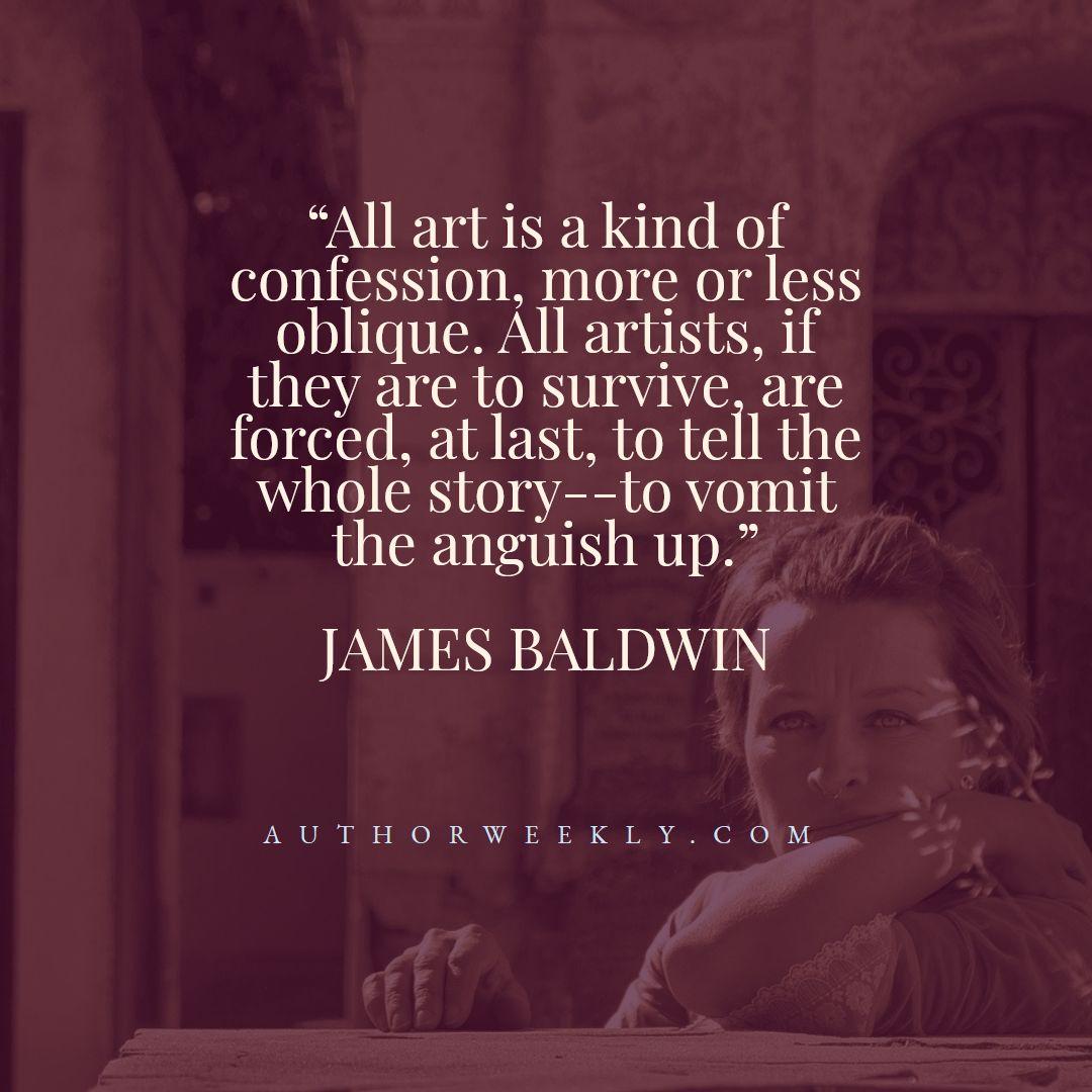 James Baldwin Creativity Quote Confession