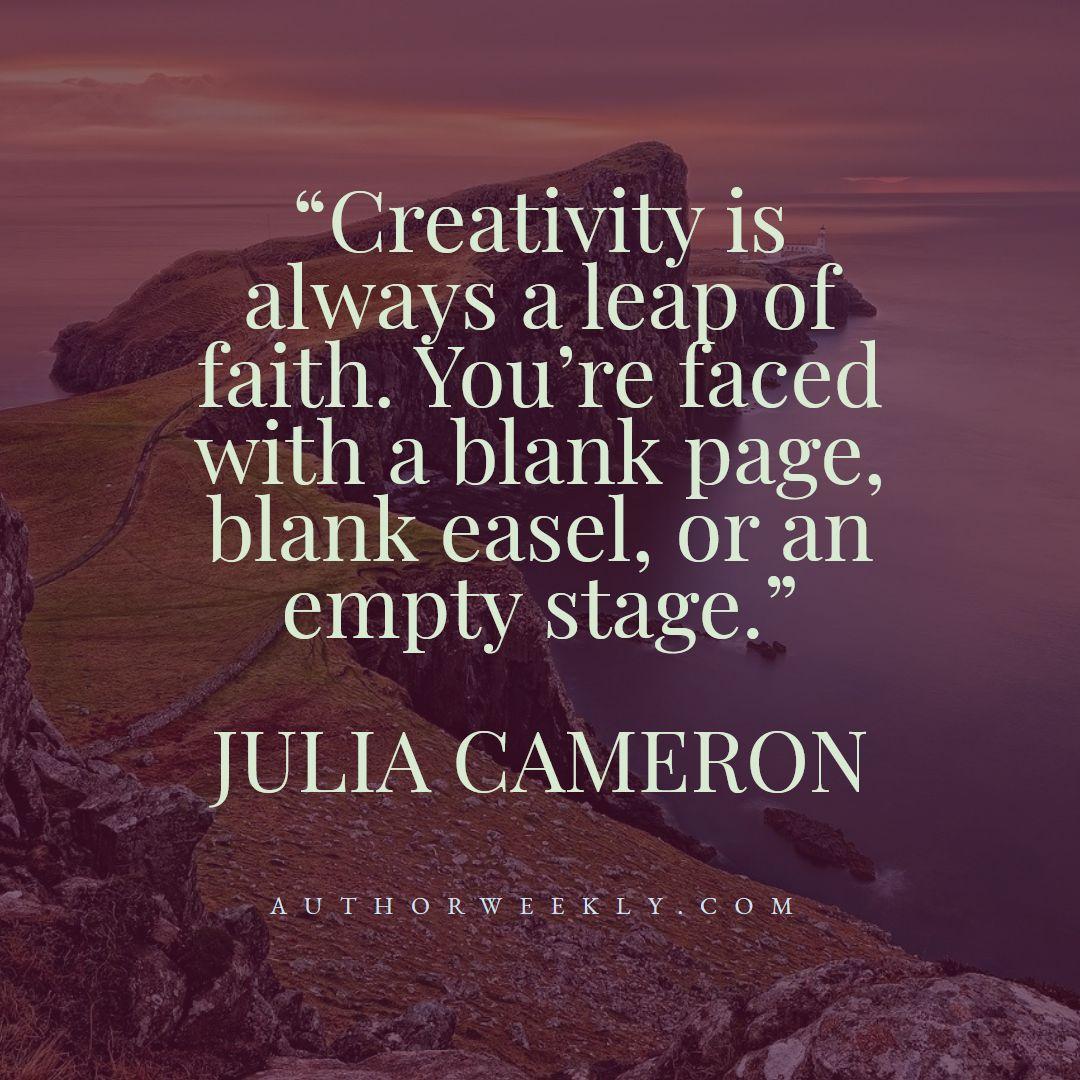 Julia Cameron Creativity Quote Leap of Faith