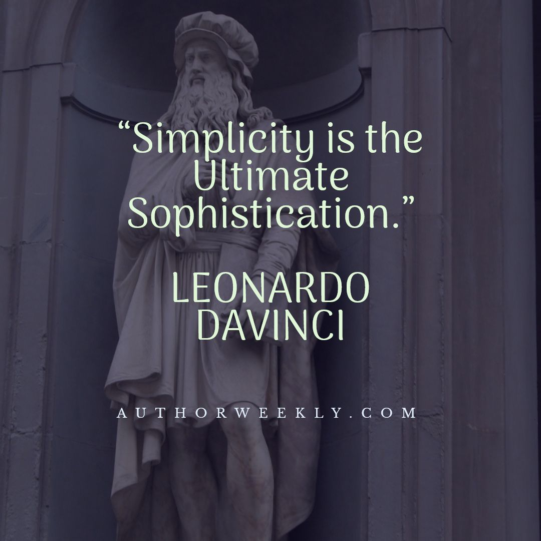 Leonardo DaVinci Quote Simplicity is the Ultimate Sophistication
