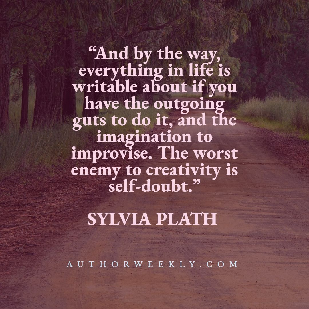 Sylvia Plath Writing Quote Self-Doubt