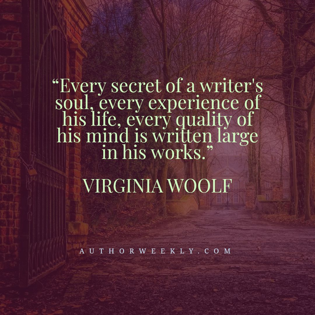 Virginia Woolf Writing Quote Every Secret