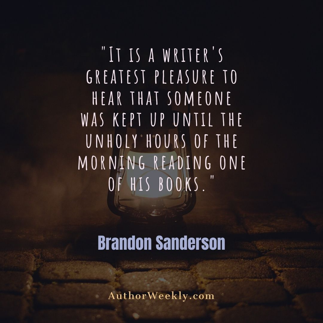 Brandon Sanderson Writing Quote Unholy