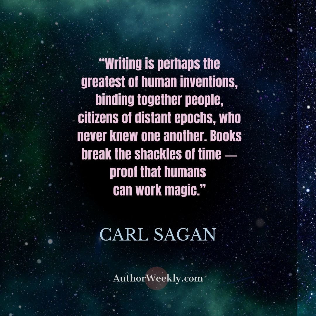 Carl Sagan Writing Quote Greatest of Human Inventions
