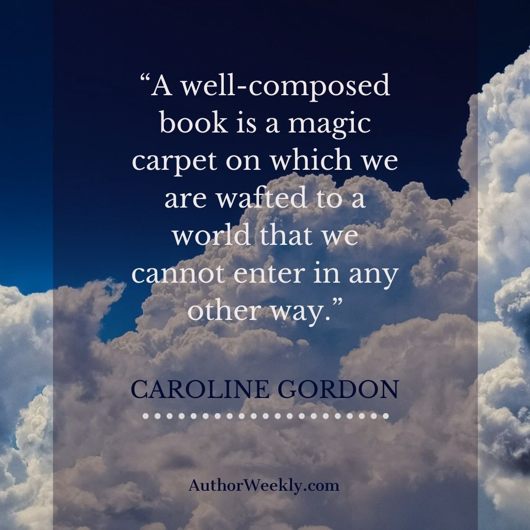Caroline Gordon Writing Quote Magic Carpet