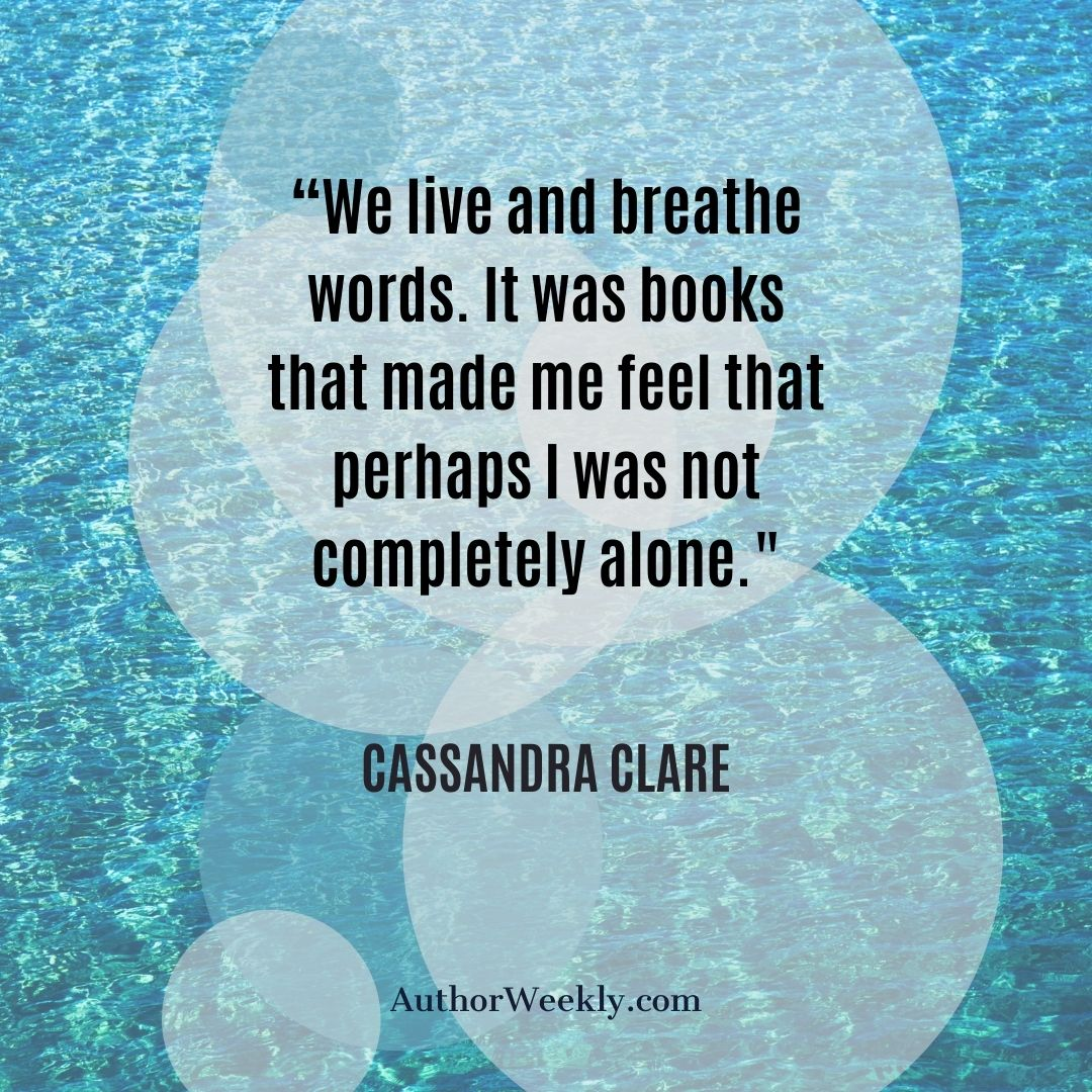 Cassandra Clare We Live and Breathe Writing Quote