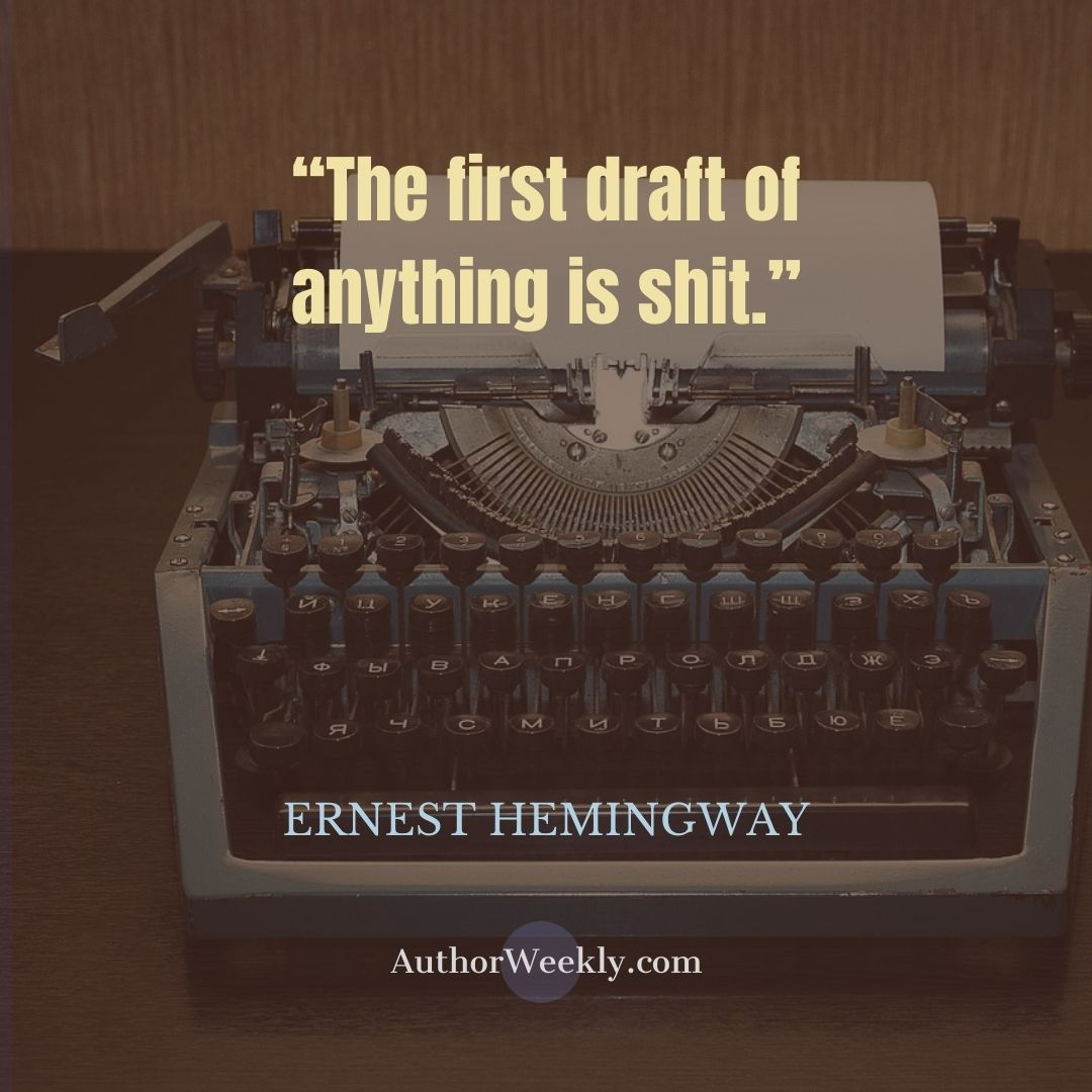 Ernest Hemingway Writing Quote First Drafts