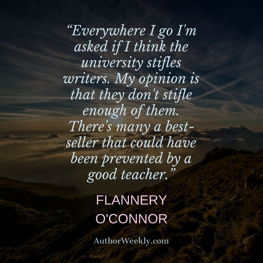 Flannery O'Connor Writing Quote University