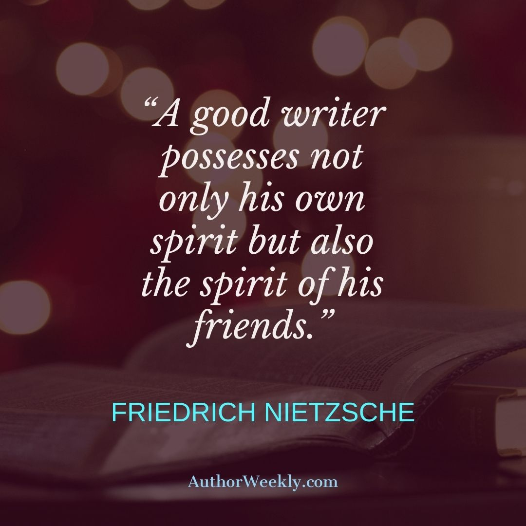 Friedrich Nietzsche Writing Quote Spirit of His Friends