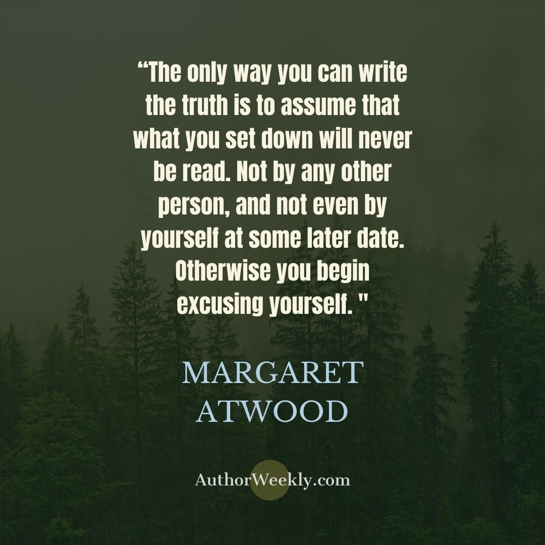 Margaret Atwood Writing Quote Write the Truth SQ