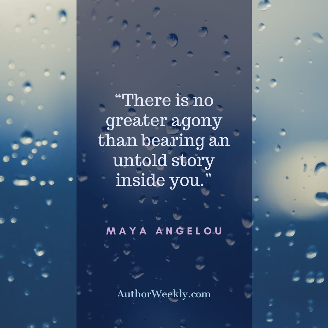 Maya Angelou Writing Quote There Is No Greater Agony