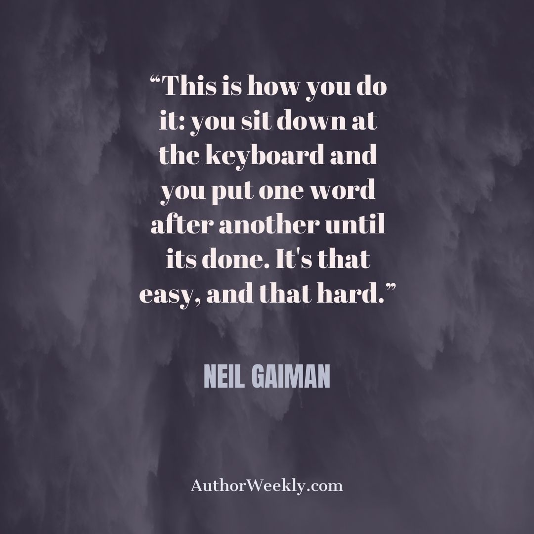 Neil Gaiman Quote on Writing This is How You Do It