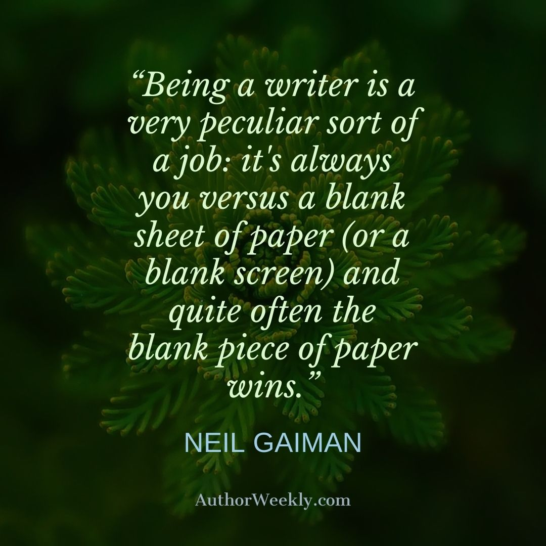 Neil Gaiman Writing Quote Very Peculiar Job