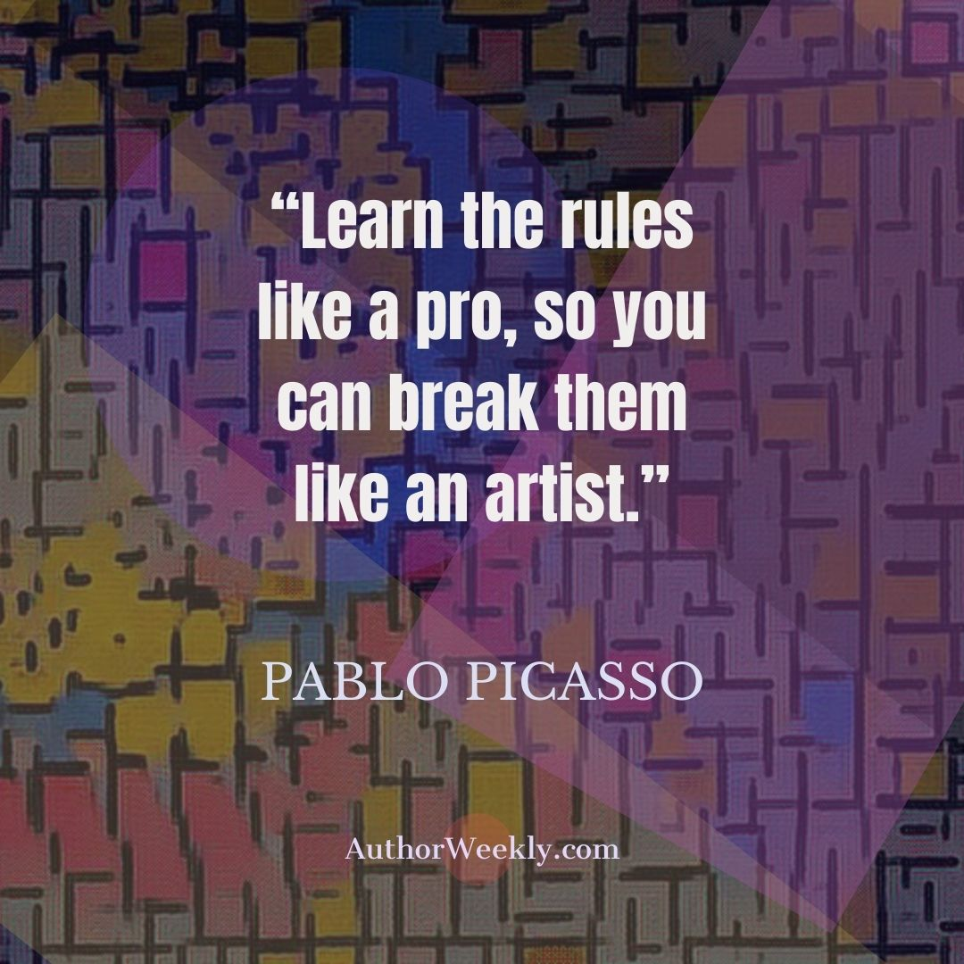 Pablo Picasso Writing Quote Rules