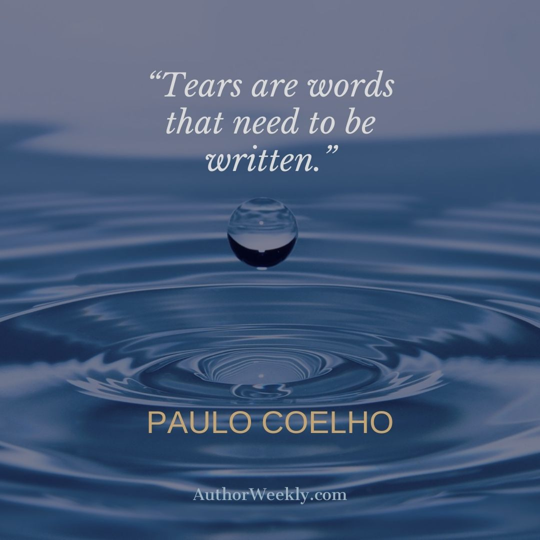 Paulo Coelho Writing Quote Tears