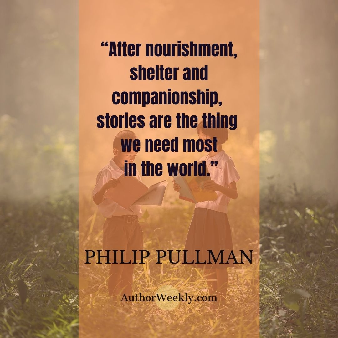 Philip Pullman Writing Quote Stories