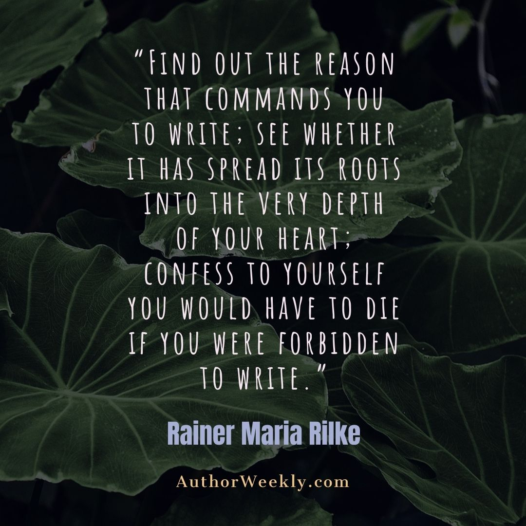 Rainer Maria Rilke Writing Quote Find Out The Reason