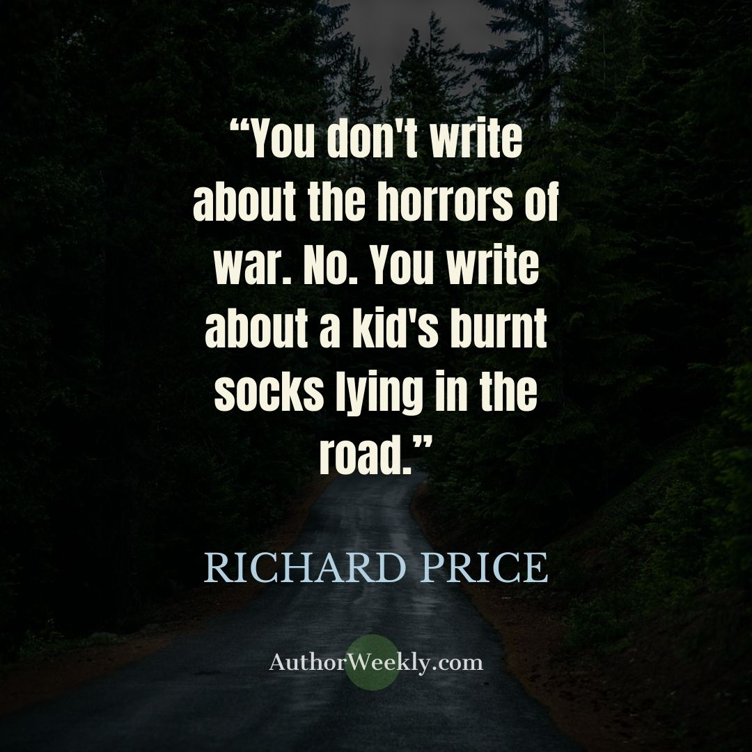 Richard Price Writing Quote Horrors of War