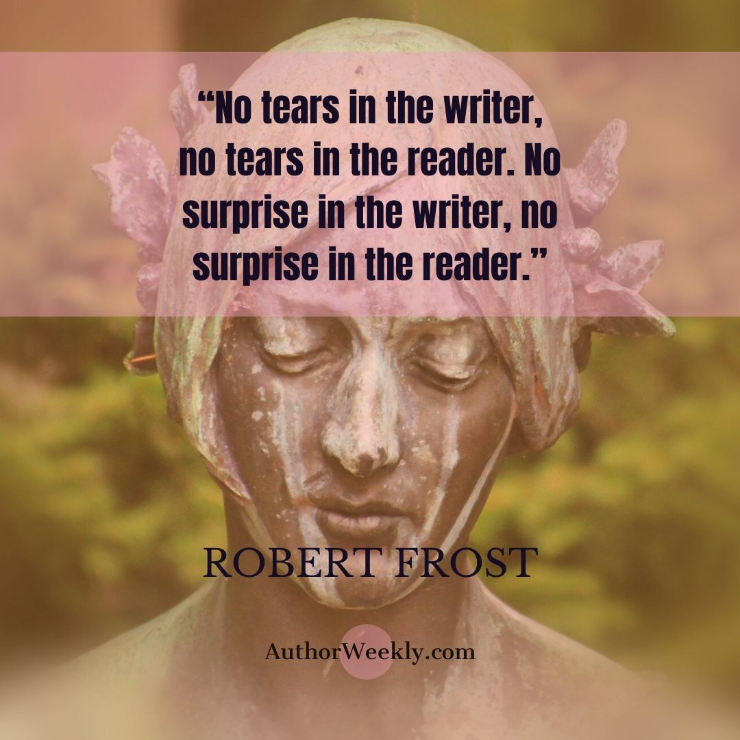 Robert Frost Writing Quote Tears in the Writer