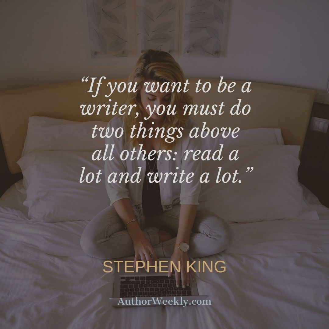 Stephen King Quote on Writing If You Want to Be a Writer