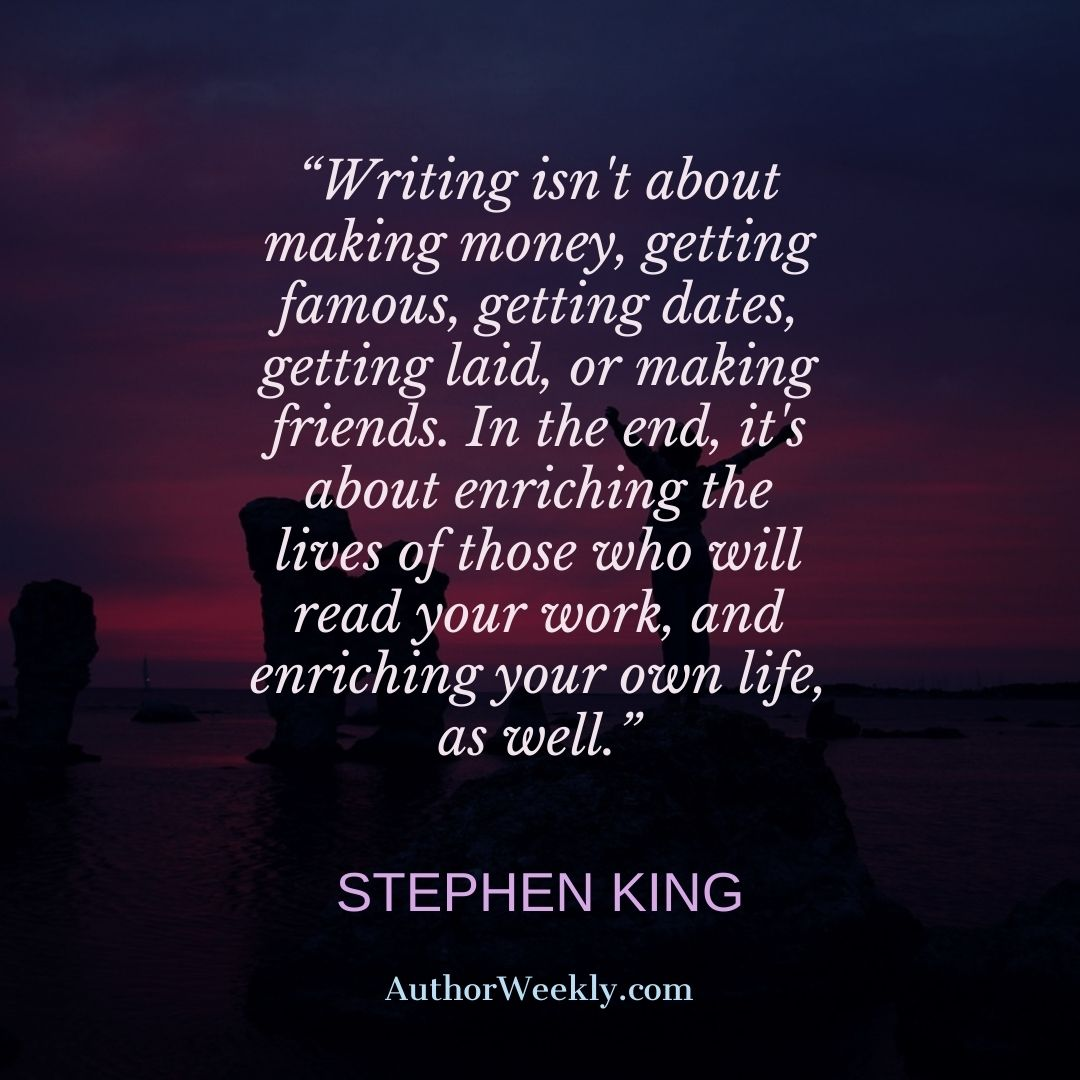 Stephen King Writing Quote Getting Famous
