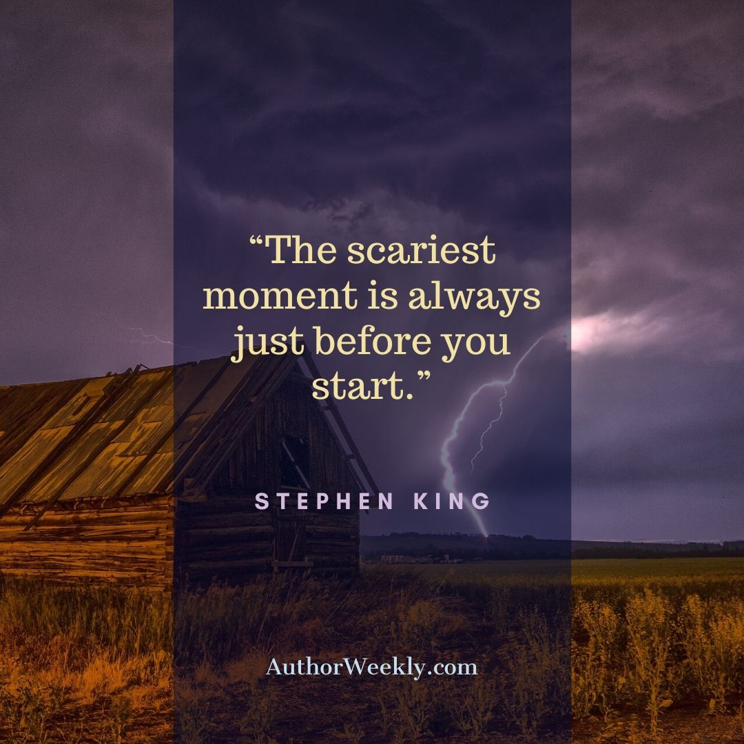 Stephen King Writing Quote Scariest Moment
