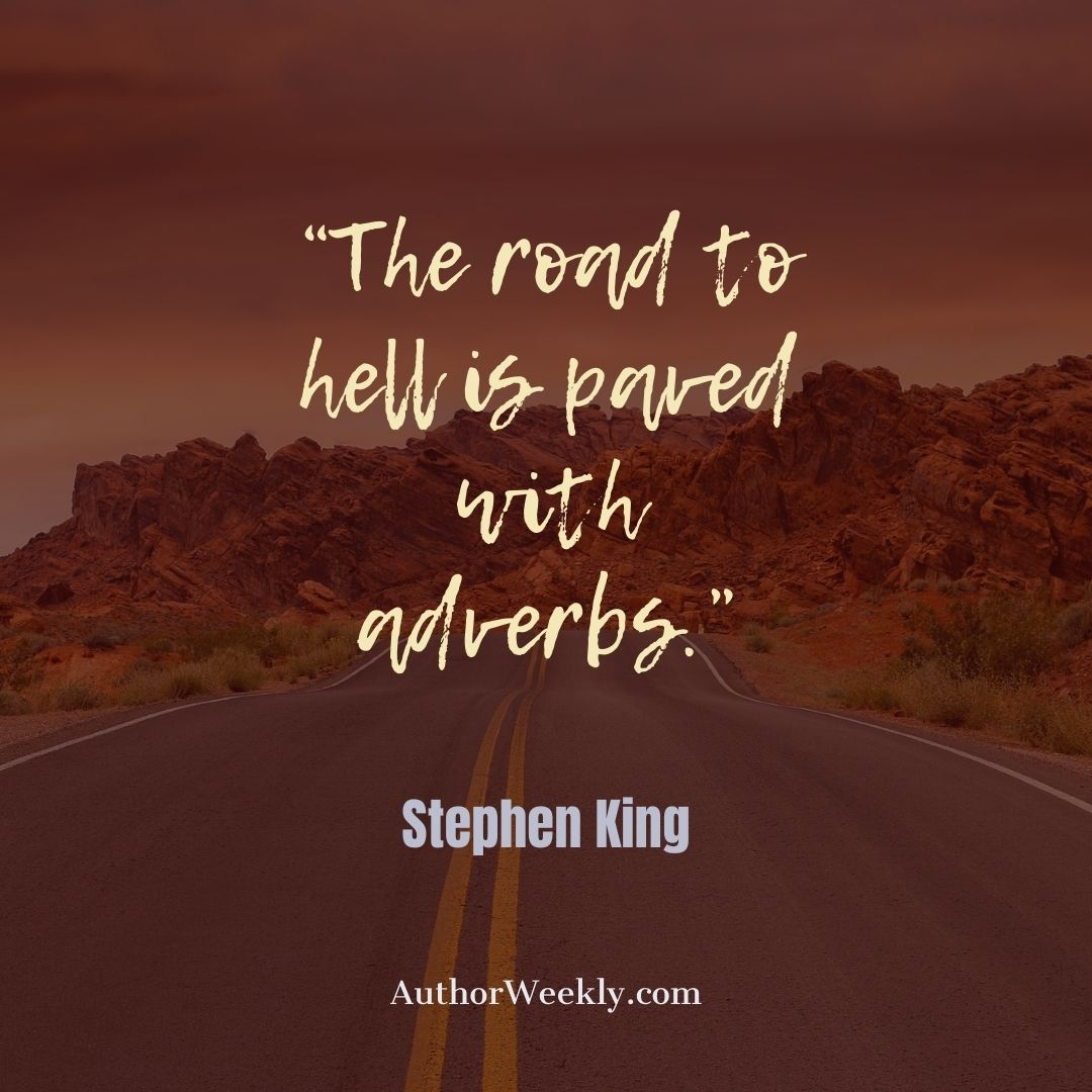 Stephen King Writing Quote The Road to Hell